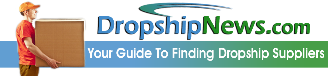 Dropship Suppliers Guide – How To Find Dropship Suppliers