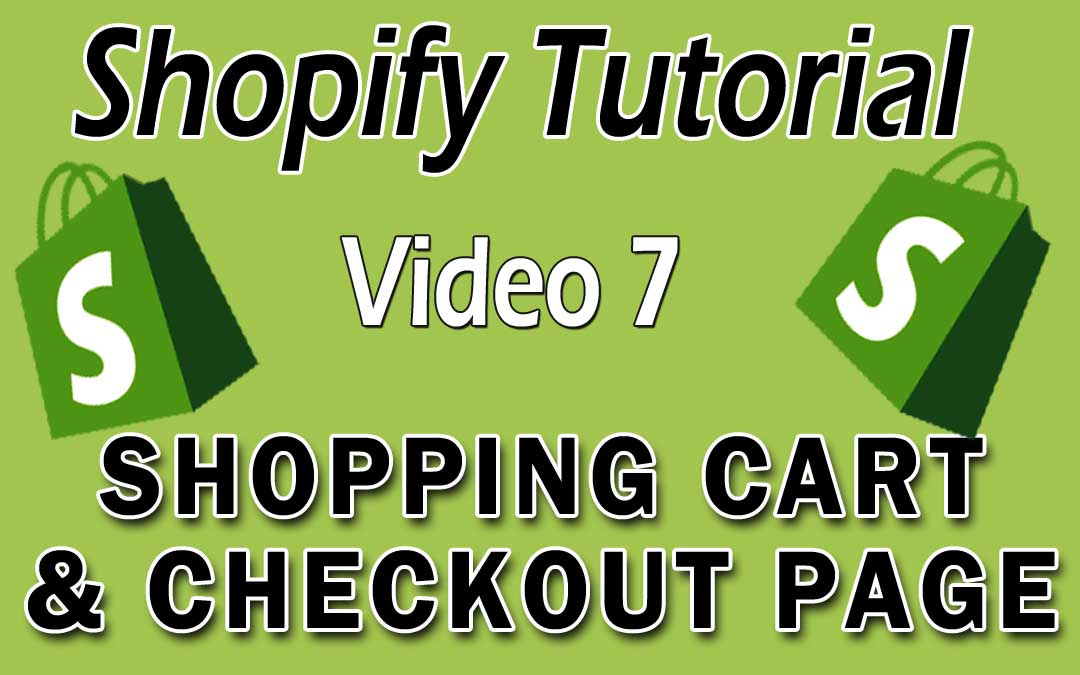 Shopify Tutorial - Shopping Cart & Checkout Page