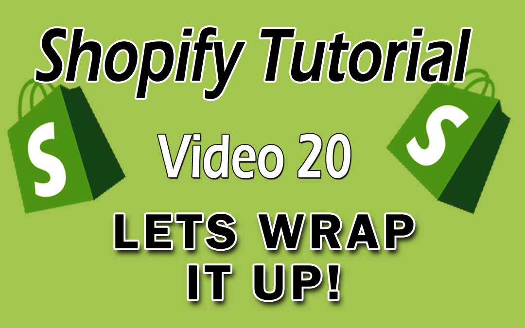Shopify Tutorial For Beginners – Thanks For Watching