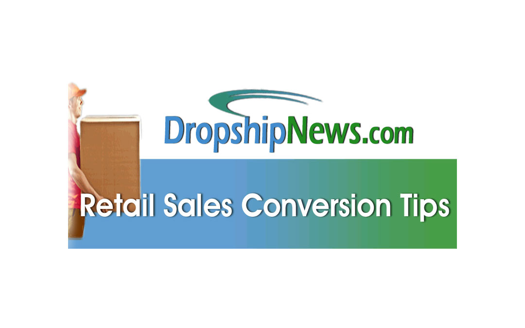 Retail Sales Conversion Tips