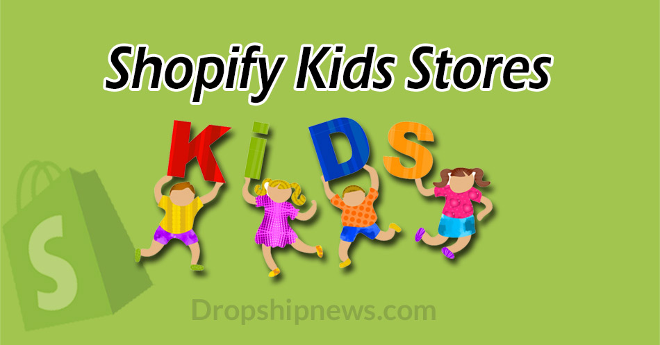 The Best Shopify Kids Stores