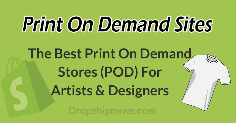 The Best Print On Demand Sites For Artists & Designers
