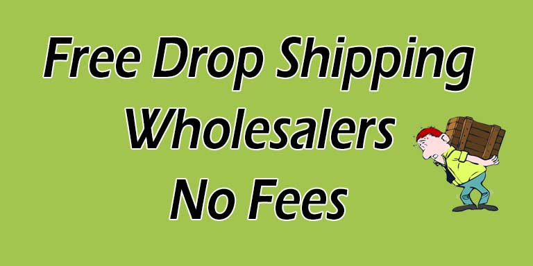 Free Dropship Wholesalers