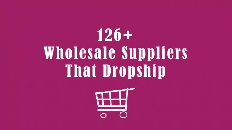 Wholesale Suppliers That Dropship