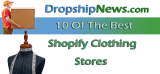 Best Shopify Clothing Stores