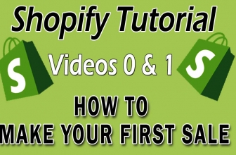 Shopify Tutorial For Beginners- How To Make Your First Sale