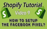 Shopify Tutorial For Beginners – How To Setup The Facebook Pixel