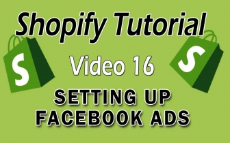 Shopify Tutorial For Beginners – Setting Up Your Facebook Ads