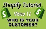 Shopify Tutorial For Beginners – Who Is Your Ideal Customer?