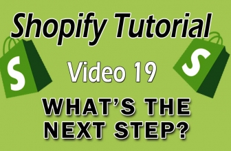 Shopify Tutorial For Beginners – What's The Next Step For Success?